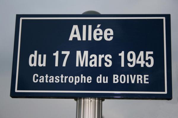 Allée du 17 mars 1945 - Catastrophe du Boivre